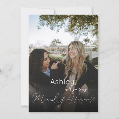Your Photo Will You Be My Maid of Honor  White Invitation