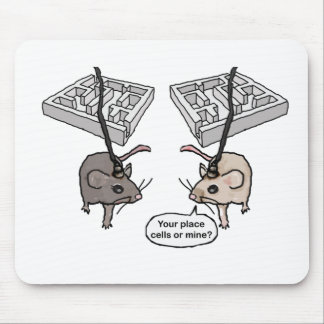 Your Place (Cells) or Mine? Mousepad