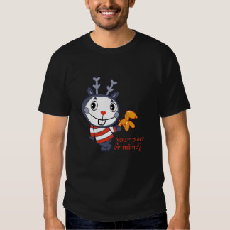 Your place or Mime? T Shirt