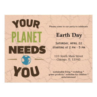 """Your planet needs you 8.5"""" x 11"""" flyer"""
