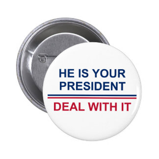 Your President Button
