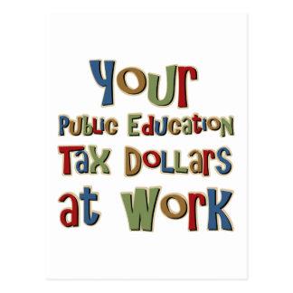 Your Public Education Tax Dollars Postcard