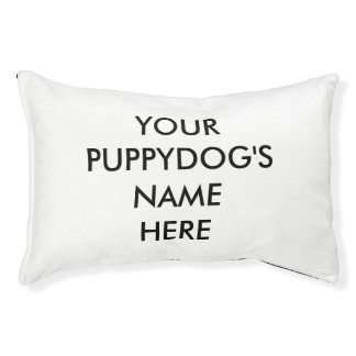 Your PUPPYDOG'S name here Pet Bed