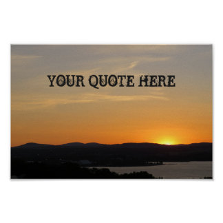 Your Quote Here Sunset Poster