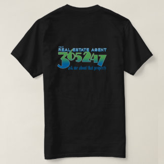 Your Real Estate Agent 365 days a year T-Shirt