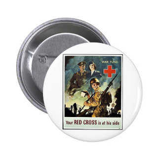 Your Red Cross Is At His Side Pinback Buttons
