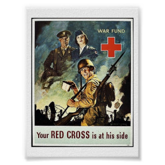 Your Red Cross Is At His Side Posters