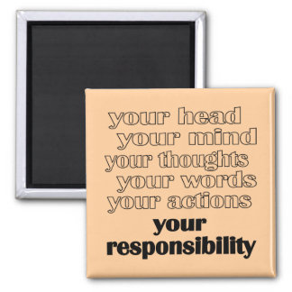 Your Responsibility Magnets