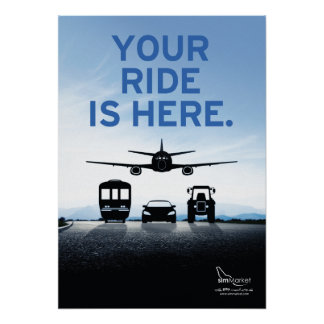 Your ride is here poster