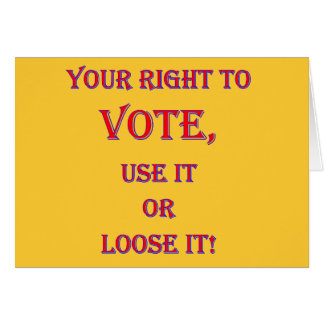 Your Right To Vote Card