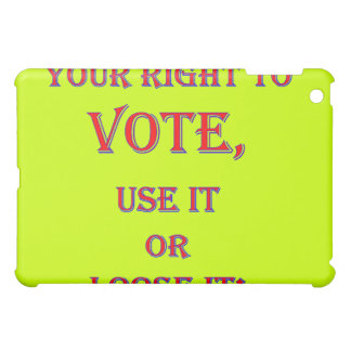 Your Right To Vote Cover For The iPad Mini