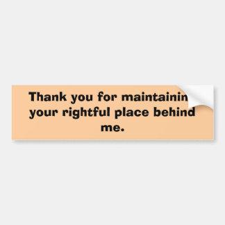 Your rightful place car bumper sticker