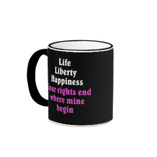 Your rights end where mine begin 2 ringer mug