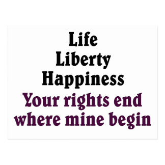 Your rights end where mine begin postcard