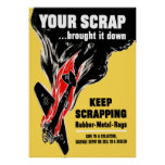Your Scrap Brought It Down -- WW2 Poster