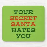 Your Secret Santa Hates You Mouse Pads