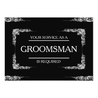 Your Service Is Requested as Groomsman Invitation