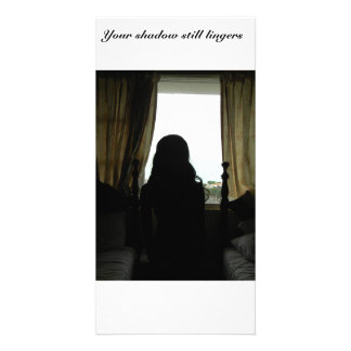Your shadow still lingers customized photo card