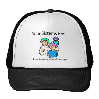 your sister is hot.ai trucker hat