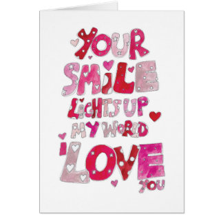 Your Smile Lights Up My World Card