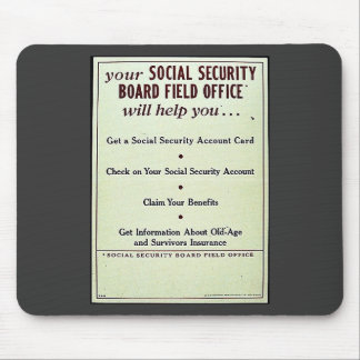 Your Social Security Board Field Office Mouse Pad