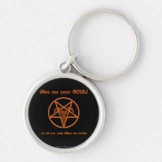 Your Soul Or Cash Satan Pentacle and Goat Humor Silver-Colored Round Keychain