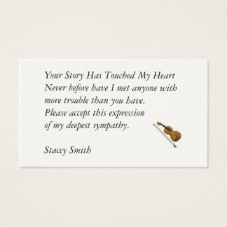 Your Story Has Touched My Heart... Business Card