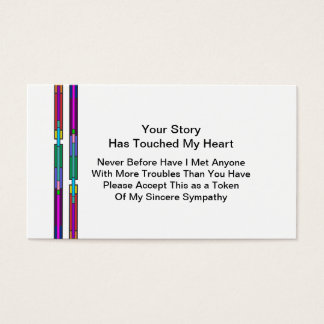 Your Story Has Touched My Heart | Sympathy Business Card