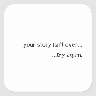 """your story isn't over"" sticker"
