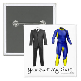 Your Suit My Suit Button