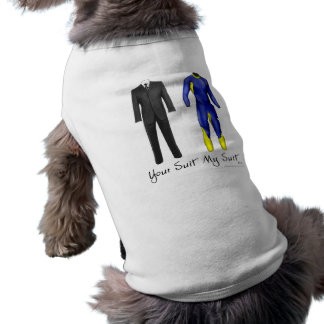 Your Suit My Suit Dog Tee