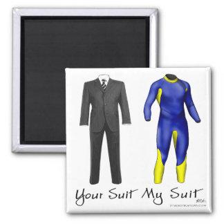 Your Suit My Suit Magnet