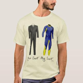 Your Suit My Suit T-shirt