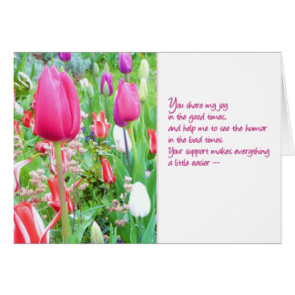 Your support makes everything a little easier... card