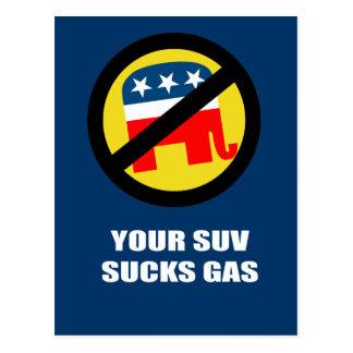 Your SUV sucks gas Postcard