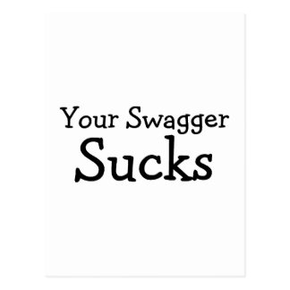 Your Swagger Sucks Postcard