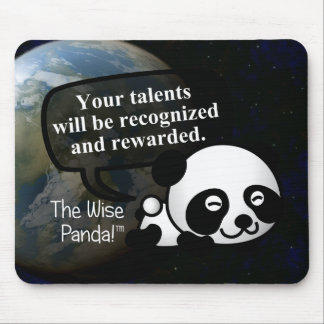 Your talent will be recognized and rewarded mouse pad