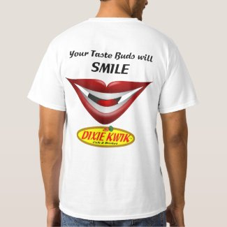 Your Taste Buds Will Smile Back-Printed T-Shirt