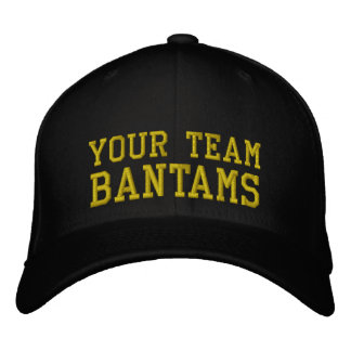 Your Team Name Bantams Embroidered Cap Hat Embroidered Baseball Caps