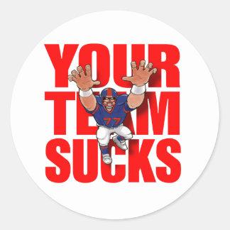 YOUR TEAM SUCKS Football Round Sticker