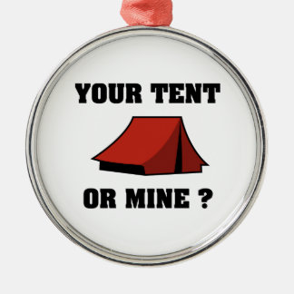 Your Tent Or Mine? Metal Ornament