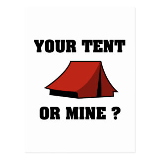 Your Tent Or Mine? Postcard