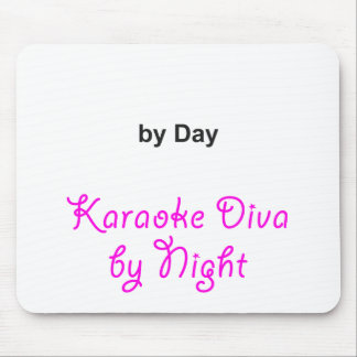 """""""Your Text"""" by Day, Karaoke Diva by Night Mouse Pad"""