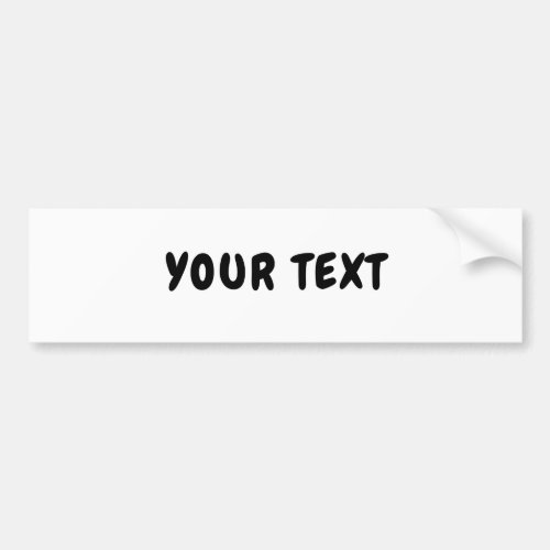 Your Text Chewy Font Bumper Sticker