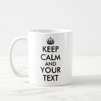 Your Text Customizable Keep Calm And Mug Template