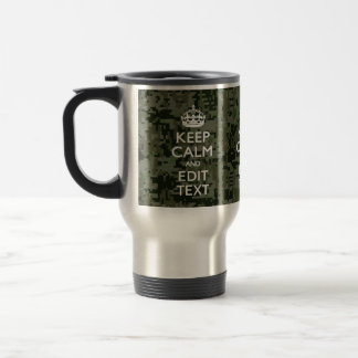 Your Text Digital Camouflage Woodland Keep Calm Travel Mug