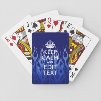 Your Text for Keep Calm on Blue Racing Flames Playing Cards