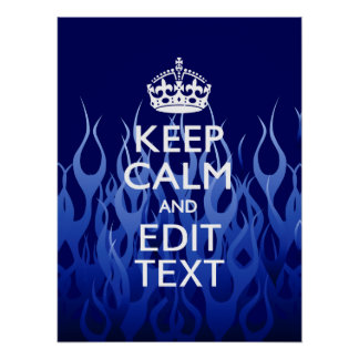 Your Text for Keep Calm on Blue Racing Flames Poster