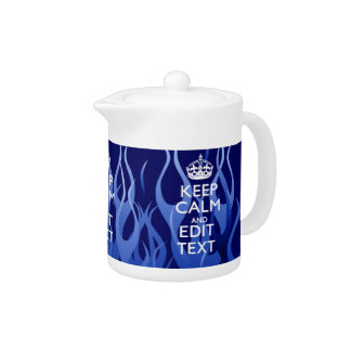Your Text for Keep Calm on Blue Racing Flames Teapot