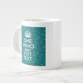 Your Text for She Who Must Be Obeyed Extra Large Mugs